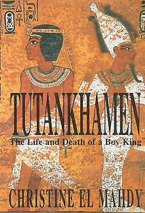 El-Mahdy-Christine-Tutankhamen-The-Life-and-Death-of-the-Boy-king-Paperback