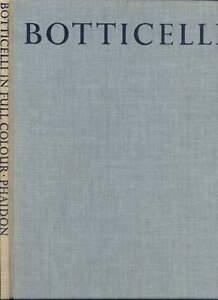 BOTTICELLI-in-full-colour-Lionello-Venturi-Published-by-the-Phaidon-press