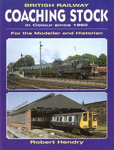 TRAINS-BRITISH-RAILWAY-COACHING-STOCK-Robert-Hendry-NEW-COPY
