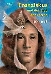 Franziskus und das Lied der Lerche de Erich Jooß | Livre | état très bon