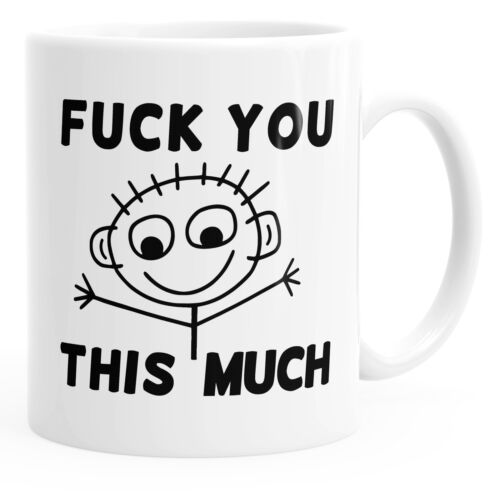 Coffee Cup FUUUUUUUCK you this much fun Mug Tea Cup Ceramic Mug moonworks ®
