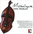 Ivan Fedele: Mosa‹que (CD, Apr-2010, Stradivarius)