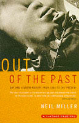 Out of the Past: Gay and Lesbian History from 1869 to the Present-ExLibrary