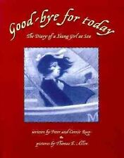 Good-bye for Today : The Diary of a Young Girl at Sea