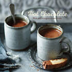 Hot Chocolate: Rich and Indulgent Winter Drinks by Hannah Miles (Hardback, 2015)