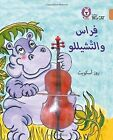Firaas and the Cello: Level 12 (Collins Big Cat Arabic Reading Programme) by Ros Asquith (Paperback, 2016)