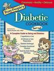 Busy People's Diabetic Cookbook by Thomas Nelson Publishers, Dr Dawn Hall (Spiral bound, 2005)