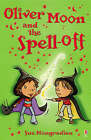 Oliver Moon and the Spell-Off by Sue Mongredien (Paperback, 2007)