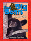 Those Big Bears by Jan Lee Wicker (Hardback, 2011)