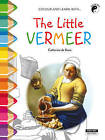 The Little Vermeer: Colour and Learn with... by Catherine de Duve (Paperback, 2015)