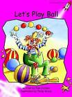 Let's Play Ball: Emergent by Pam Holden (Paperback, 2004)