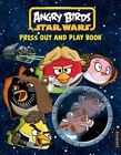 Angry Birds Star Wars Press-Out and Play by Egmont UK Ltd (Novelty book, 2014)