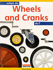 What Do Wheels and Cranks Do? by David Glover (Paperback, 1997)
