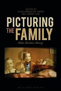 Simine-Silke-Arnold-De-Picturing-The-Family-UK-IMPORT-BOOKH-NEW