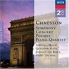 Chausson: Symphony; Concert; Poèmes; Piano Quartet [Australia] (2005)