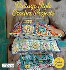 Vintage Style Crochet Projects by Agnieszka Strycharska (Paperback, 2015)