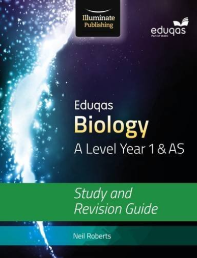 Roberts, Neil-Eduqas Biology For A Level Year 1 & As: Study And Revisi BOOK NEUF