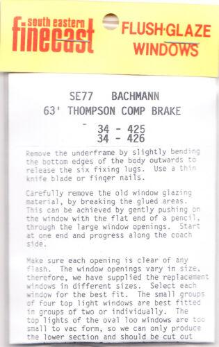 South Eastern Finecast SE77 Flush Glazing Kit Bachmann 63/'Thompson Brake 00 1st