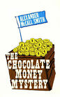The Chocolate Money Mystery by Alexander McCall Smith (Paperback, 2006)