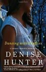 Dancing with Fireflies by Denise Hunter (Paperback, 2014)