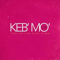 That Hot Pink Blues Album : Live - Keb' Mo' / Keb Mo (2016, 2cd Digipak)
