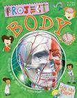 Project Body Book by Farndon John (hardback) 9781782098225