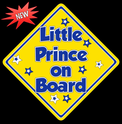 Little Prince Baby on Board Car Sign Non Personalised Yellow /& Blue