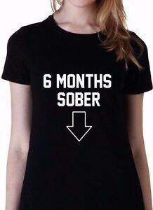 Details about 6 MONTHS SOBER - I'm Pregnant! - Announcement, Baby Shower  Shirt
