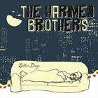 Better Days by The Harmed Brothers (Vinyl, Oct-2013, Fluff & Gravy Records)