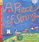 A Piece of String is a Wonderful Thing by Judy Hindley (Paperback, 2001)