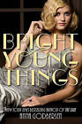 Bright Young Things by Anna Godbersen (Paperback / softback)