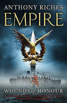"""""""AS NEW"""" Wounds of Honour: Empire I (Empire series), Riches, Anthony, Book"""