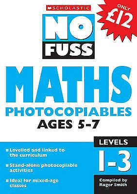 """AS NEW"" VARIOUS, Maths Photocopiables Ages 5-7: Levels 1-3 (No Fuss Photocopiab"