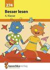 Besser lesen 4. Klasse von Linda Neumann (2012, Geheftet)