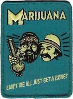 Cheech And Chong Can't We All Just Get A Bong Iron On Patch 3.75 X 3 Free Ship