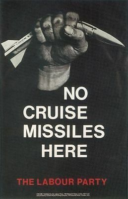 1980/'s Labour Party Say No To Cruise Missiles CND Poster  A2 Reprint