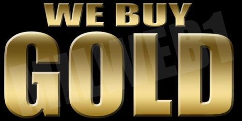 Includes Grommets WE BUY GOLD BANNER BK 2/'x 4/' 13oz Full Color Vinyl Banner