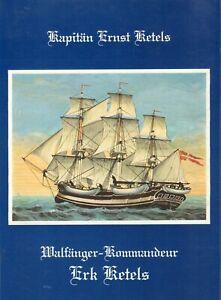 WALFÄNGER-KOMMANDEUR ERK KETELS - Kapitän Ernst Ketels