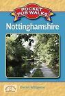 Pocket Pub Walks in Nottingham by Charles Wildgoose (Paperback, 2010)