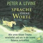 Sprache ohne Worte von Peter A. Levine (2016)