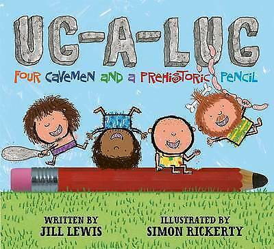 1 of 1 - Lewis, Jill, Ug-A-Lug: Four Cavemen and a Prehistoric Pencil, Very Good Book