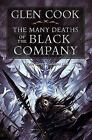 Chronicles of the Black Company: The Many Deaths of the Black Company by Glen Cook (2010, Paperback)