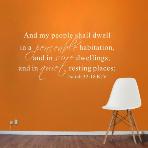 Inspired  Wall Decal And My People Shall Dwell Isaiah 32:18 KJV Quote Art Decor