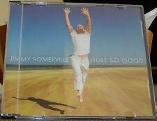 JIMMY SOMERVILLE - HURT SO GOOD (CD SINGLE)