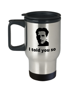 Book-reader-travel-mug-I-told-you-so-Funny-George-Orwell-1984-utopia-fiction