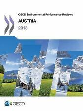 Oecd Environmental Performance Reviews : Austria 2013 by Organization for...