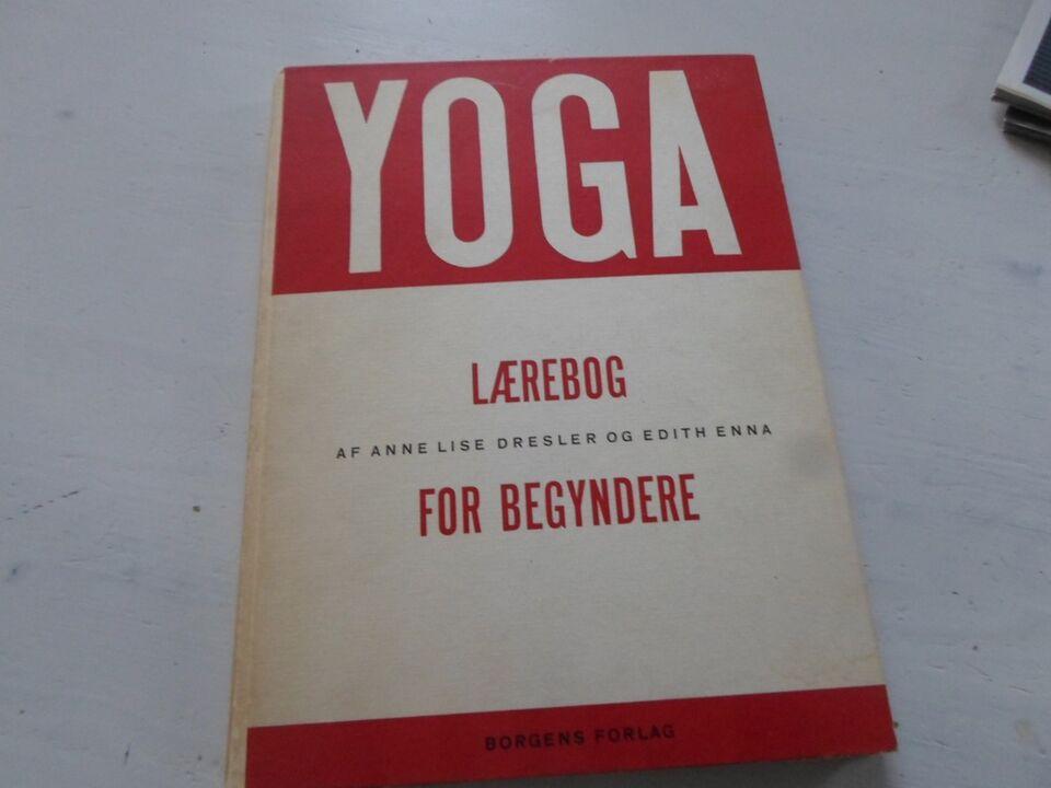 yoga lærebog for begyndere, Annelise dresler edit anna,