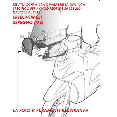 A137A GIVI Kit attacchi parabrezza per Kymco People S 50 2005/>2015