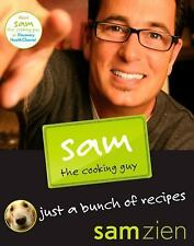 Sam the Cooking Guy: Just a Bunch of Recipes-ExLibrary