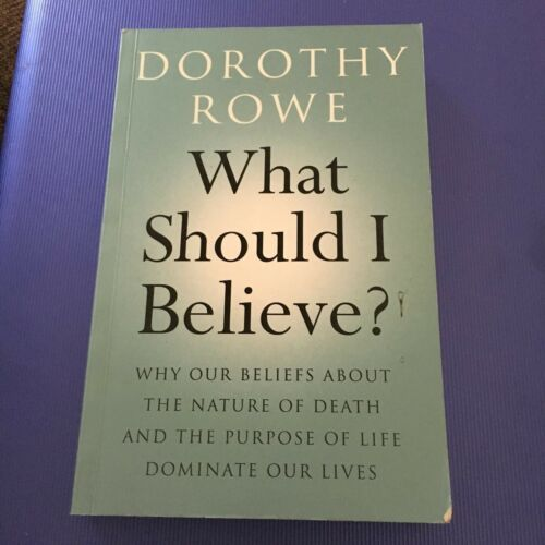 1 of 1 - DOROTHY ROWE, WHAT SHOULD I BELIEVE? 9780415466790